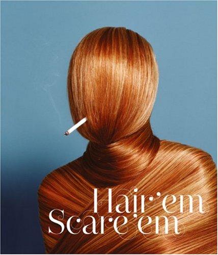Hair'em scare'em