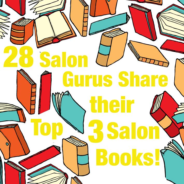 28 Salon Gurus Share their Top 3 Salon Books