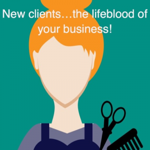 New clients…the lifeblood of your business!